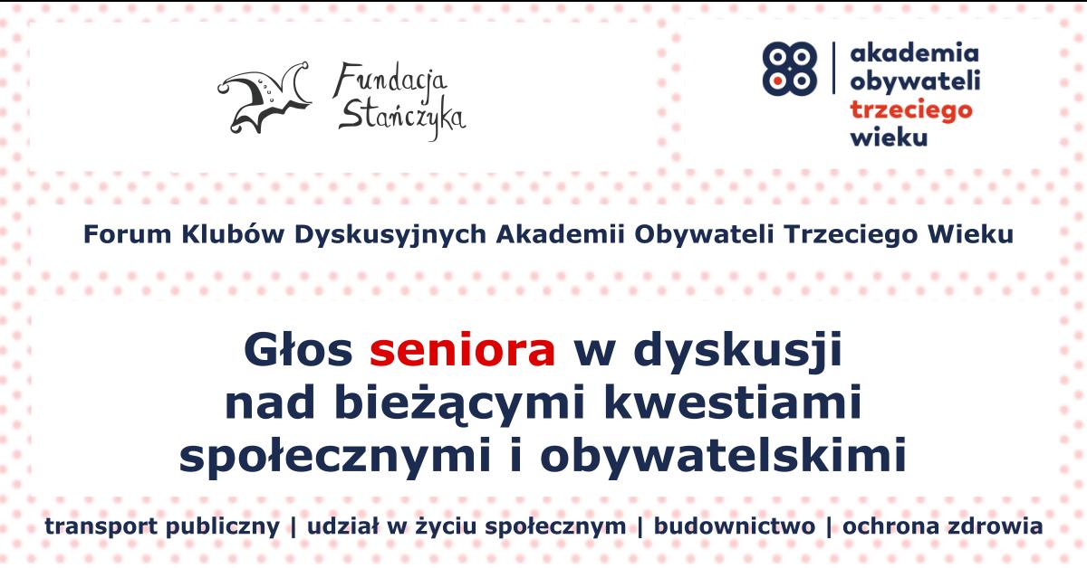Forum Klubów Dyskusyjnych Akademii Obywateli Trzeciego Wieku